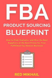 FBA Product Sourcing Blueprint av Red Mikhail (Heftet)