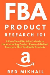 FBA Product Research 101 av Red Mikhail (Heftet)