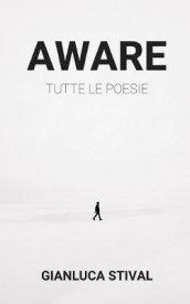 Aware av Gianluca Stival (Heftet)