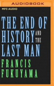 The End of History and the Last Man av Francis Fukuyama (Lydbok-CD)