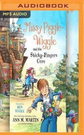 Missy Piggle-Wiggle and the Sticky-Fingers Cure av Ann M. Martin og Annie Parnell (Lydbok-CD)