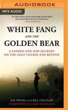 White Fang and the Golden Bear av Joe Wessel og Bill Chastain (Lydbok-CD)