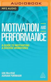 Motivation and Performance av Adrian Furnham og Ian Macrae (Lydbok-CD)