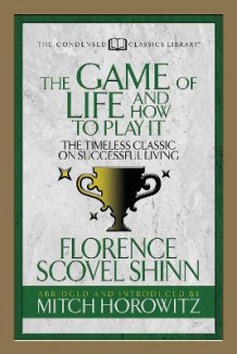 Game of Life And How to Play it (Condensed Classics) av Florence Scovel Shinn og Mitch Horowitz (Heftet)