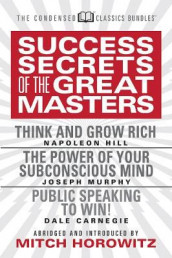 Success Secrets of the Great Masters (Condensed Classics) av Dale Carnegie, Napoleon Hill og Joseph Murphy (Heftet)