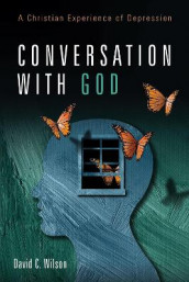 Conversation with God av David C Wilson (Heftet)