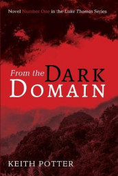 From the Dark Domain av Keith Potter (Heftet)