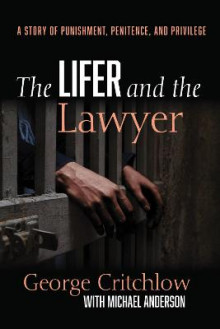 The Lifer and the Lawyer av George Critchlow og Michael Anderson (Heftet)