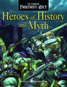 Heroes of History and Myth av William C Potter (Heftet)