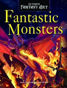 Fantastic Monsters av William C Potter (Heftet)