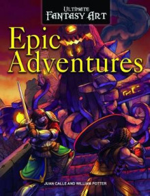 Epic Adventures av William C Potter (Heftet)