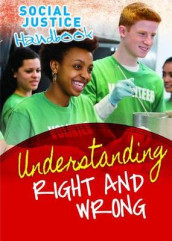 Understanding Right and Wrong av Michael Rosen og Annemarie Young (Heftet)