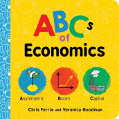 ABCs of Economics av Chris Ferrie og Veronica Goodman (Kartonert)