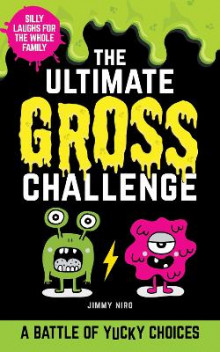 The Ultimate Gross Challenge av Jimmy Niro (Heftet)