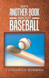 Omslag - Why Another Book About Baseball?
