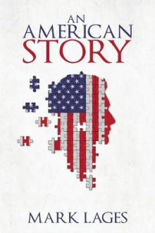 An American Story av Mark Lages (Heftet)