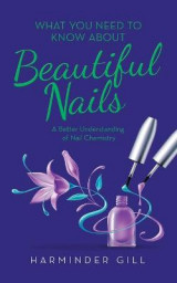 Omslag - What You Need to Know About Beautiful Nails
