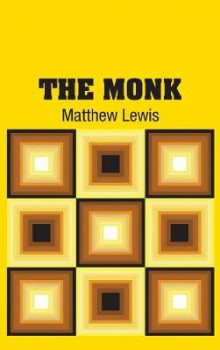 The Monk av Matthew Lewis (Innbundet)
