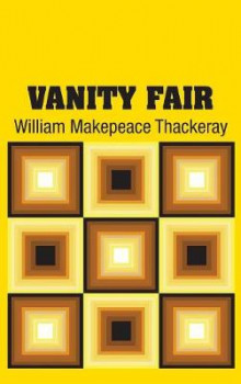 Vanity Fair av William Makepeace Thackeray (Innbundet)