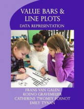 Value Bars and Line Plots av Catherine Twomey Fosnot, Frans Van Galen og Koeno Gravemeijer (Heftet)