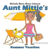 Summer Vacation av Melinda M Moore-Johnson (Heftet)