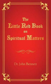 The Little Red Book on Spiritual Matters av John Bennett (Heftet)