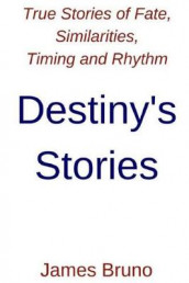 Destiny's Stories av James Anthony Bruno (Heftet)