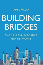 Building Bridges av James Millar (Innbundet)