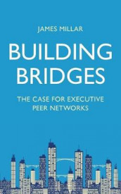 Building Bridges av James Millar (Heftet)