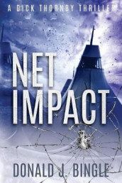 Net Impact av Donald J Bingle (Heftet)