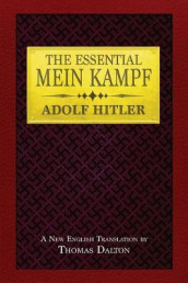 The Essential Mein Kampf av Adolf Hitler (Heftet)