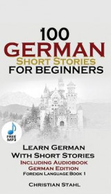 Omslag - 100 German Short Stories for Beginners Learn German with Stories Including Audiobook