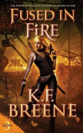 Fused in Fire av K F Breene (Heftet)