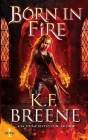 Born in Fire av K F Breene (Heftet)