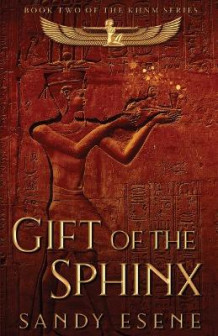 Gift of the Sphinx av Sandy Esene (Heftet)