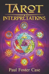 Tarot Interpretations av Paul Foster Case og Wade Coleman (Heftet)