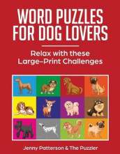 Word Puzzles for Dog Lovers av Jenny Patterson og The Puzzzler (Heftet)