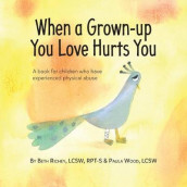 When a Grown-up You Love Hurts You av Beth Richey og Paula Wood (Heftet)