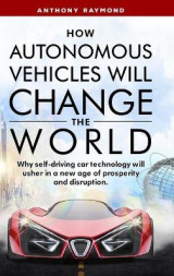 Omslag - How Autonomous Vehicles will Change the World