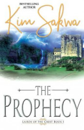 The Prophecy av Kim Sakwa (Heftet)