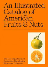 Omslag - An Illustrated Catalog of American Fruits & Nuts