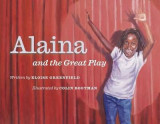 Omslag - Alaina and the Great Play