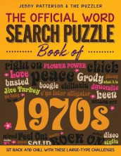 The Official Word Search Puzzle Book of the 1970's av Jenny Patterson og The Puzzler (Heftet)