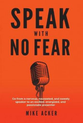 Speak With No Fear av Mike Acker (Innbundet)