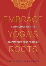 Omslag - Embrace Yoga's Roots