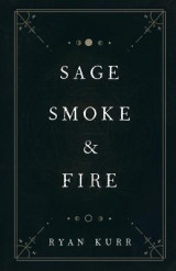 Omslag - Sage, Smoke & Fire