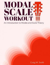 Modal Scale Workout av Craig W Smith (Heftet)