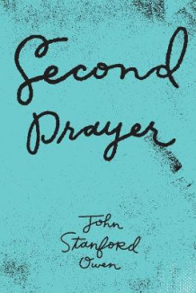 Second Prayer av John Stanford Owen (Heftet)