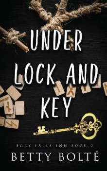 Under Lock and Key av Betty Bolte (Heftet)
