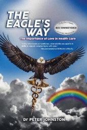 The Eagle's Way av Dr Peter L Johnston (Heftet)